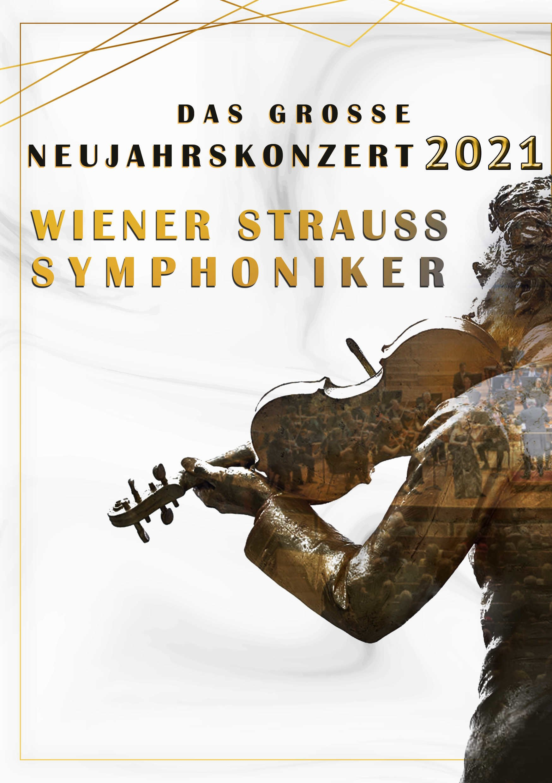 Wiener Strauss Symphoniker Neujahrskonzert 2021