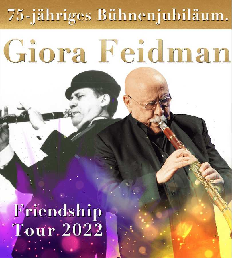 Giora Feidman Friendship Tour 2022