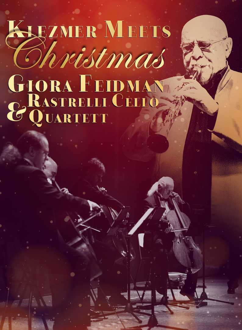 Giora Feidman & Rastrelli Cello Quartett